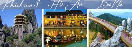 Tour Đà Nẵng, Hội An, Bà Nà 3N2D trọn gói